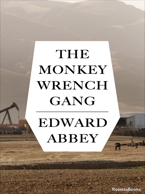 Title details for The Monkey Wrench Gang by Edward Abbey - Available