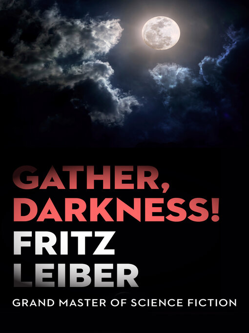 Title details for Gather, Darkness! by Fritz Leiber - Available