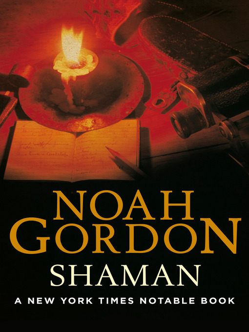 Title details for Shaman by Noah Gordon - Available