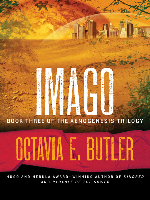 Title details for Imago by Octavia E. Butler - Available