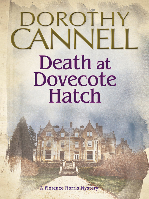 Title details for Death at Dovecote Hatch by Dorothy Cannell - Available