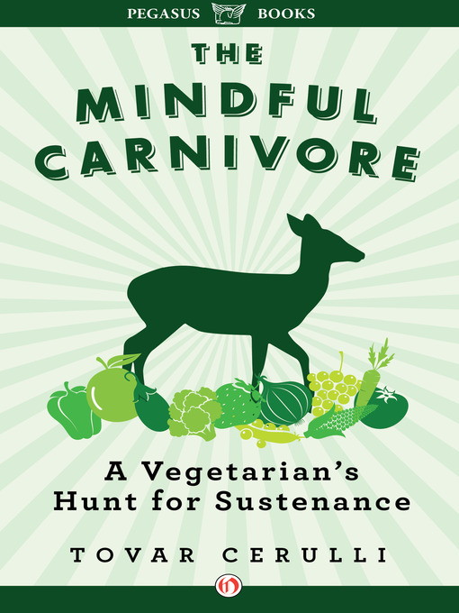 Title details for Mindful Carnivore by Tovar Cerulli - Available