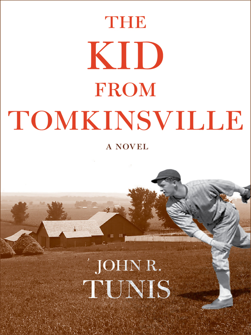 Title details for The Kid from Tomkinsville by John R. Tunis - Available