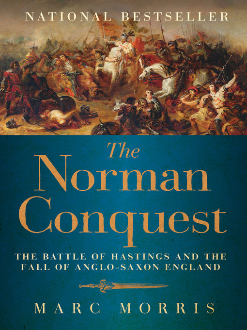 Title details for Norman Conquest by Marc Morris - Available