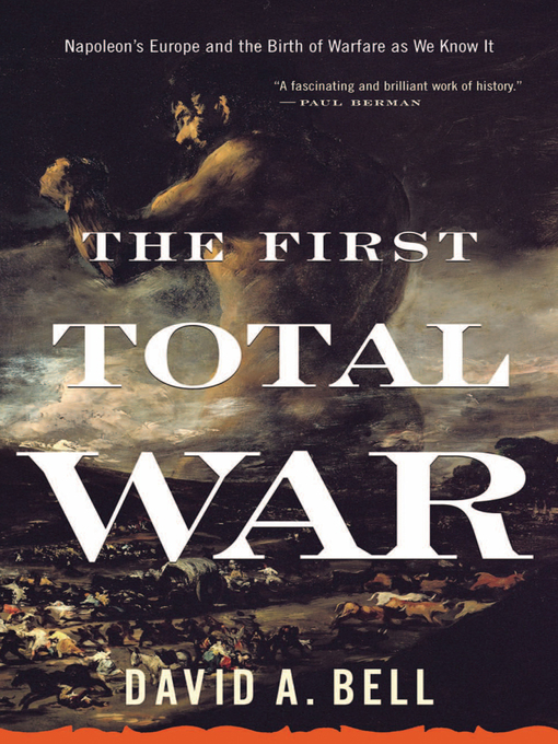 Title details for The First Total War by David A. Bell - Wait list