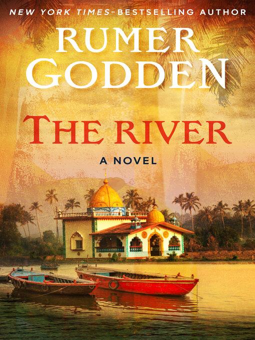 Title details for The River by Rumer Godden - Wait list