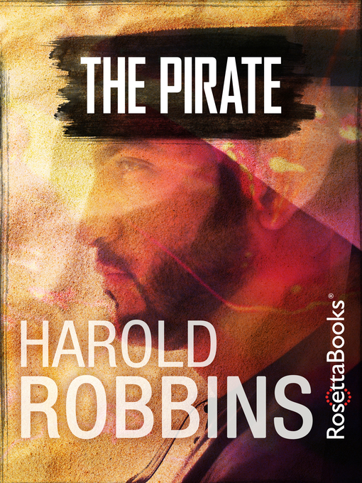Title details for The Pirate by Harold Robbins - Available