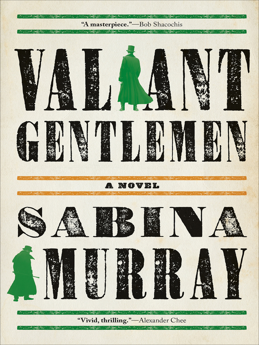 Title details for Valiant Gentlemen by Sabina Murray - Available