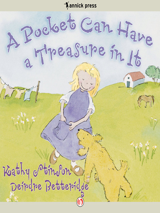 Title details for A Pocket Can Have a Treasure in It by Kathy Stinson - Available