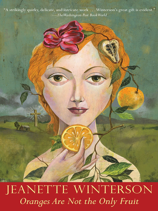 Title details for Oranges Are Not the Only Fruit by Jeanette Winterson - Available