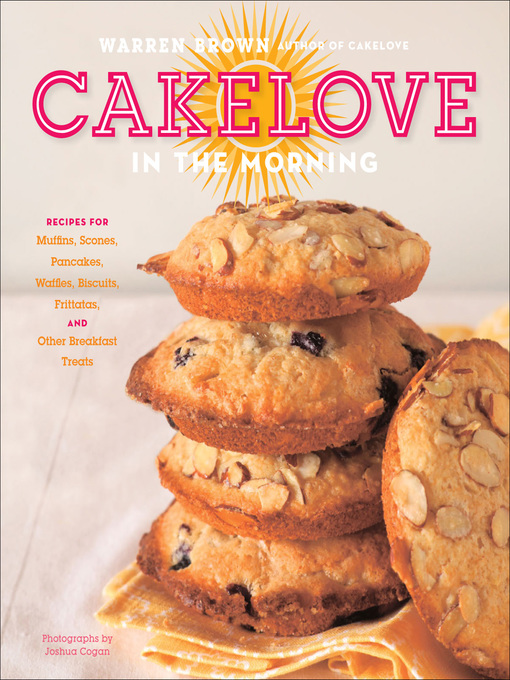Title details for CakeLove in the Morning by Warren Brown - Available