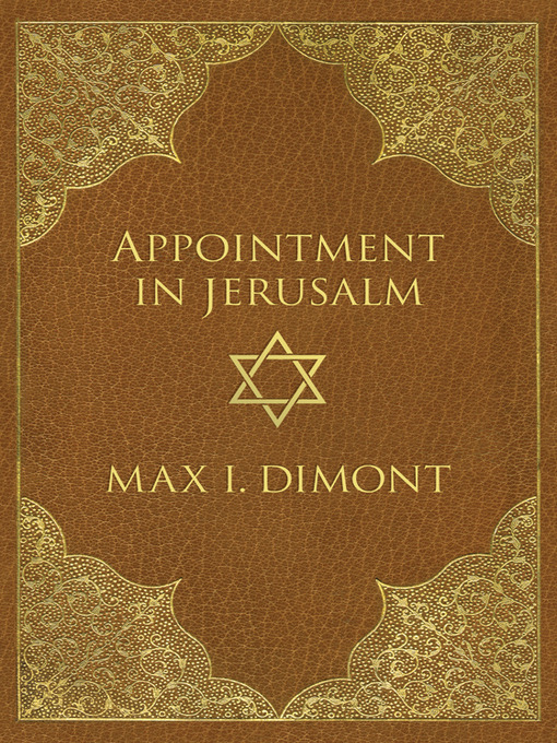 Title details for Appointment in Jerusalem by Max I. Dimont - Available