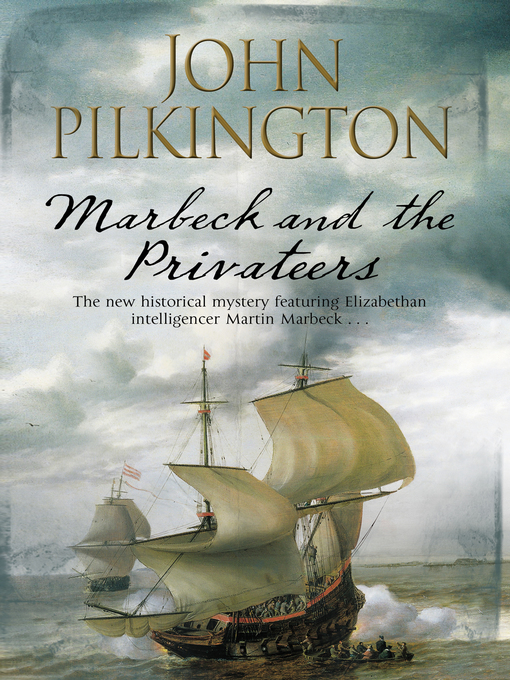 Title details for Marbeck and the Privateers by John Pilkington - Available