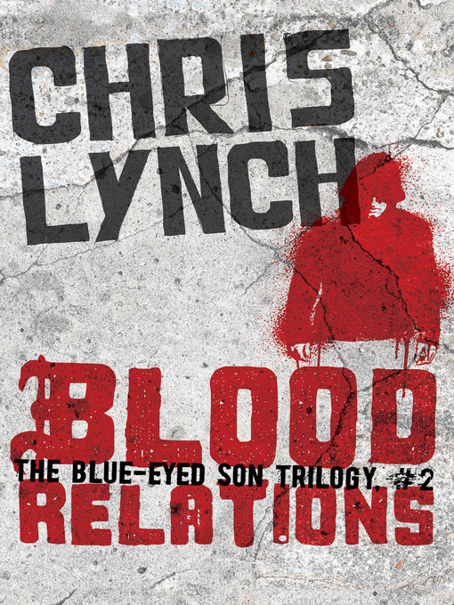 Title details for Blood Relations by Chris Lynch - Available