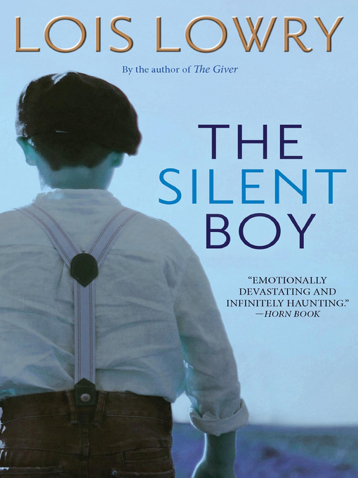 Title details for The Silent Boy by Lois Lowry - Available