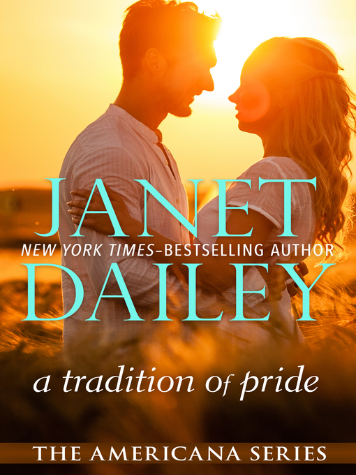 Title details for A Tradition of Pride by Janet Dailey - Available