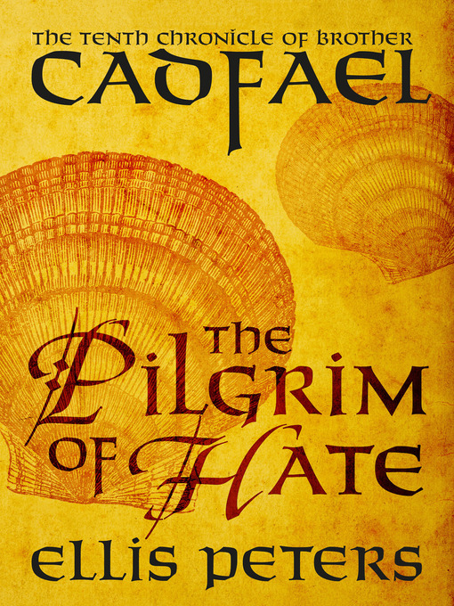 Title details for The Pilgrim of Hate by Ellis Peters - Available