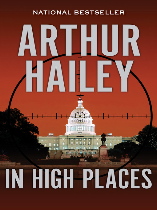 Title details for In High Places by Arthur  Hailey - Wait list