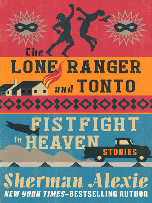 Title details for Lone Ranger and Tonto Fistfight in Heaven by Sherman Alexie - Wait list
