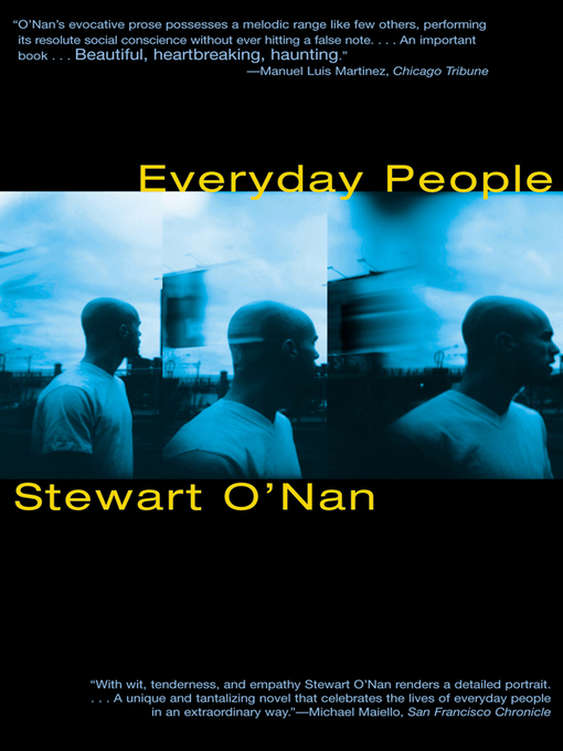Title details for Everyday People by Stewart O'Nan - Available