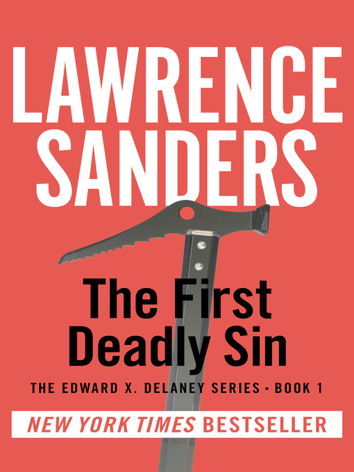 Title details for The First Deadly Sin by Lawrence Sanders - Available