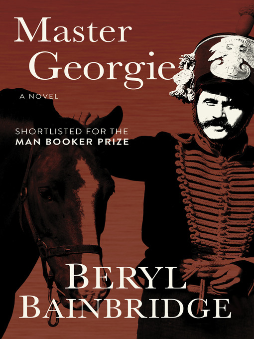 Title details for Master Georgie by Beryl Bainbridge - Available
