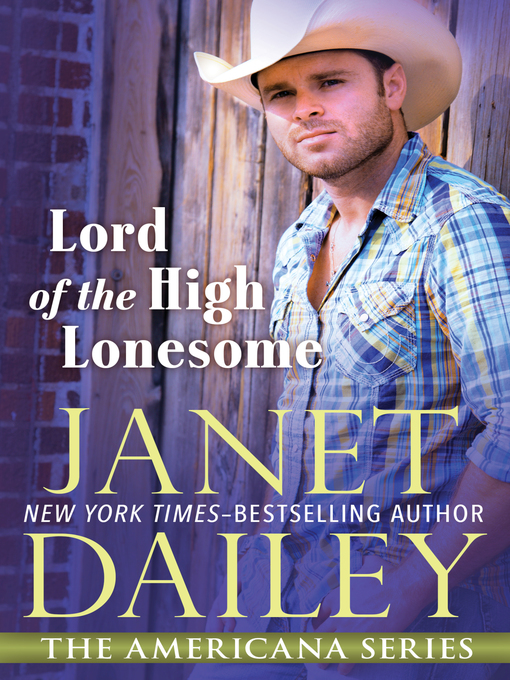 Title details for Lord of the High Lonesome by Janet Dailey - Available
