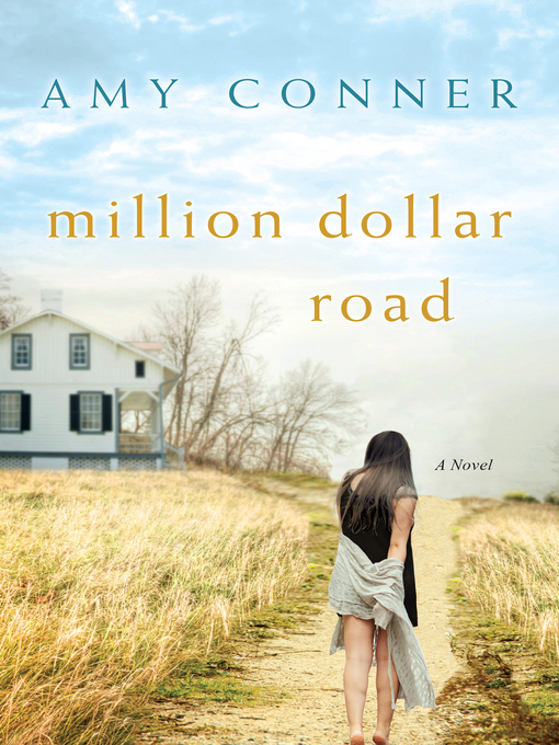 Title details for Million Dollar Road by Amy  Conner - Available