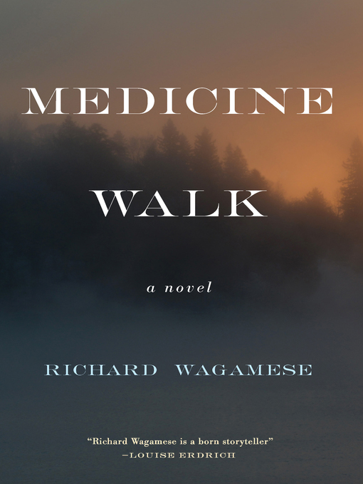 Title details for Medicine Walk by Richard Wagamese - Available