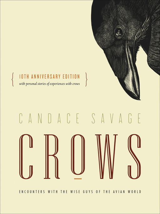 Title details for Crows by Candace Savage - Available