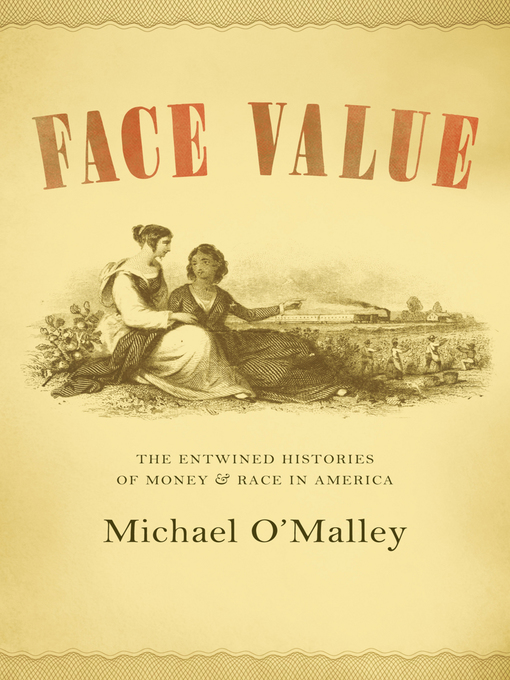 Title details for Face Value by Michael O'Malley - Available
