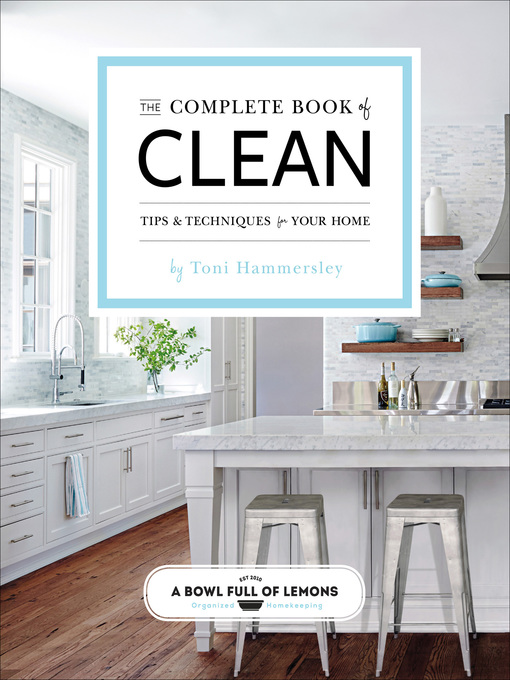 Title details for The Complete Book of Clean by Toni Hammersley - Wait list