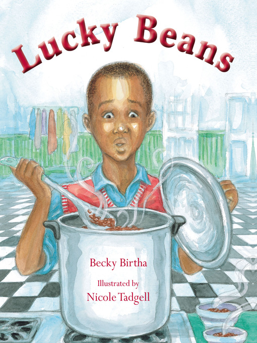 Title details for Lucky Beans by Becky Birtha - Available