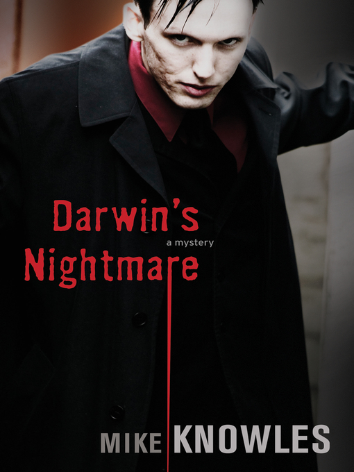 Title details for Darwin's Nightmare by Mike Knowles - Available