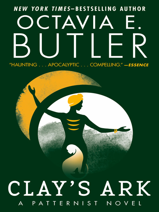 Title details for Clay's Ark by Octavia E. Butler - Available