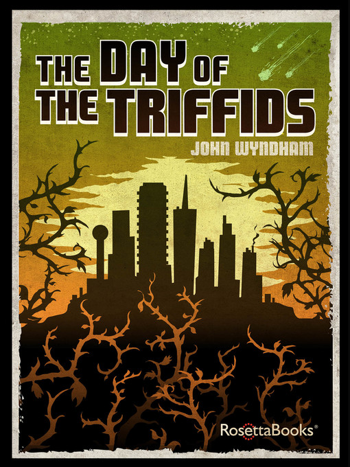 Title details for The Day of the Triffids by John Wyndham - Available