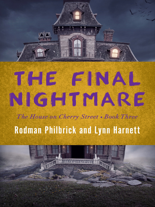 Title details for The Final Nightmare by Rodman  Philbrick - Wait list