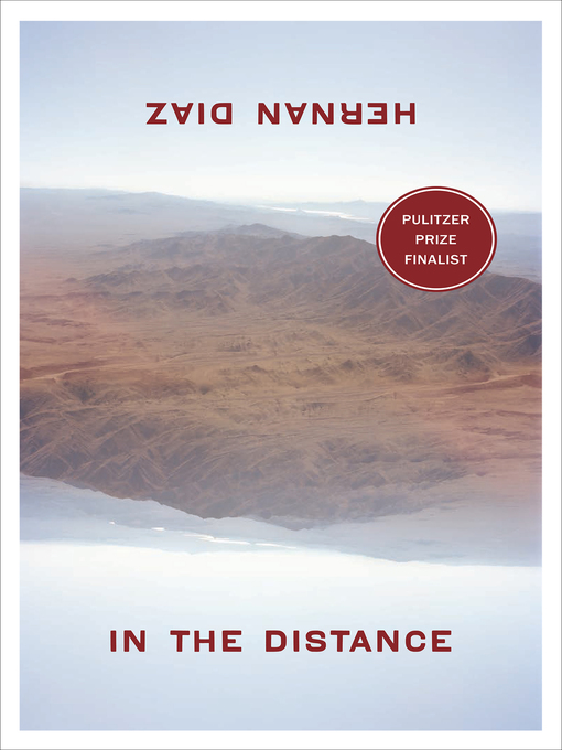 Title details for In the Distance by Hernan Diaz - Available