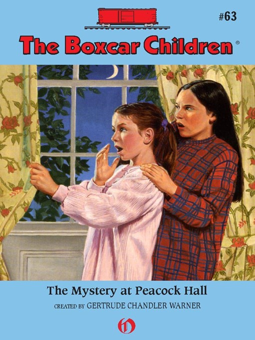 Mystery at Peacock Hall The Boxcar Children Series, Book 63