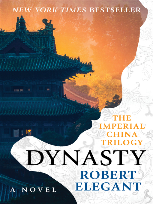 Title details for Dynasty by Robert Elegant - Available