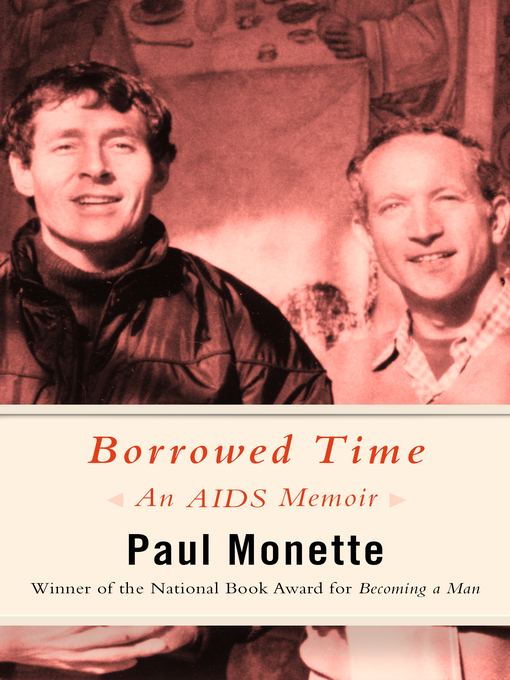 Title details for Borrowed Time by Paul Monette - Available