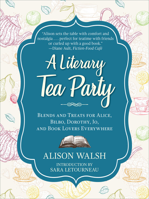 Title details for A Literary Tea Party by Alison Walsh - Wait list