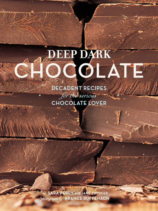 Title details for Deep Dark Chocolate by Sara Perry - Available