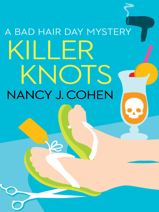 Title details for Killer Knots by Nancy J. Cohen - Available