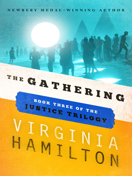 Title details for The Gathering by Virginia  Hamilton - Available