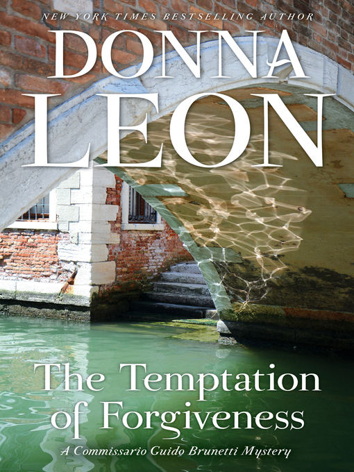 Title details for The Temptation of Forgiveness by Donna Leon - Wait list