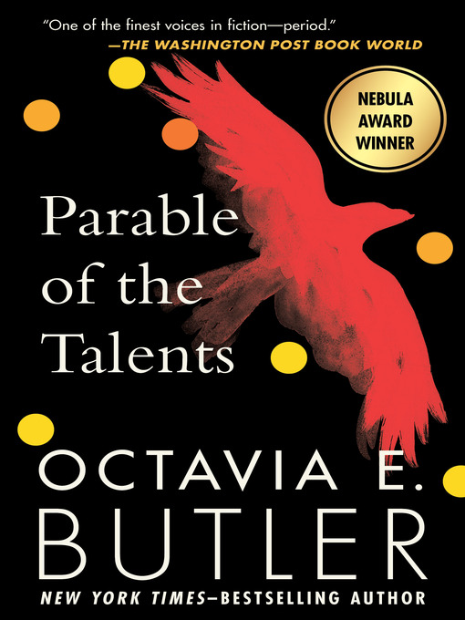 Title details for Parable of the Talents by Octavia E. Butler - Wait list