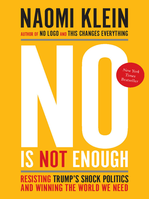 Title details for No Is Not Enough by Naomi Klein - Available