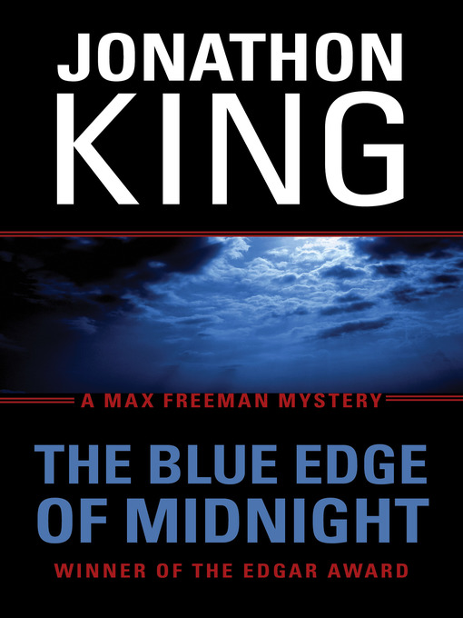 Title details for The Blue Edge of Midnight by Jonathon King - Wait list