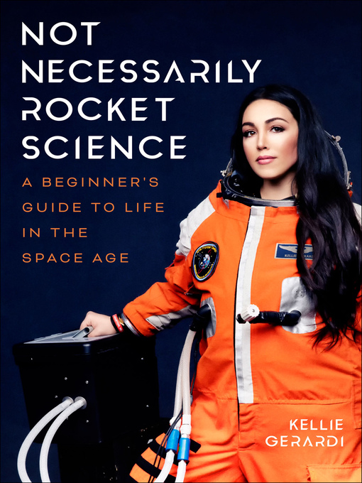 Title details for Not Necessarily Rocket Science by Kellie Gerardi - Available